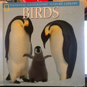 National Geographic Nature Library: Birds